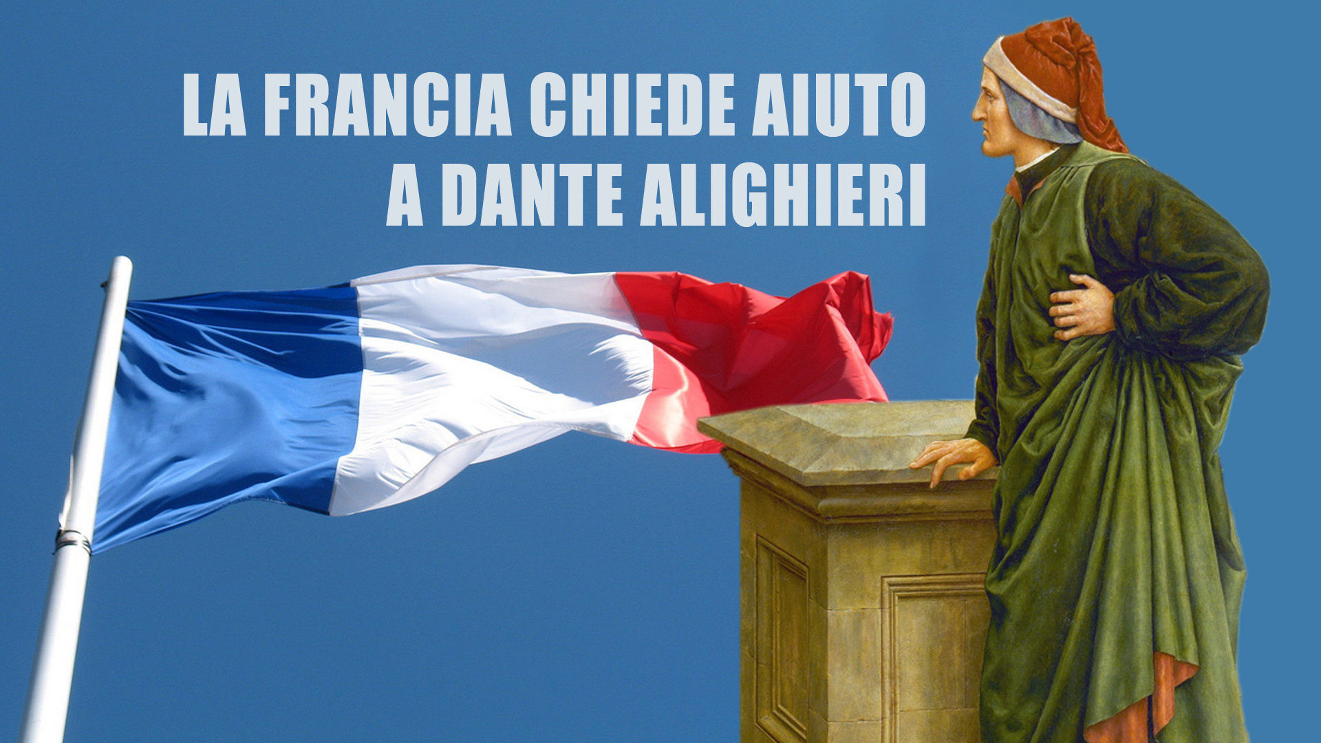 Settantaseiesima puntata. I francesi riscoprono Dante Alighieri