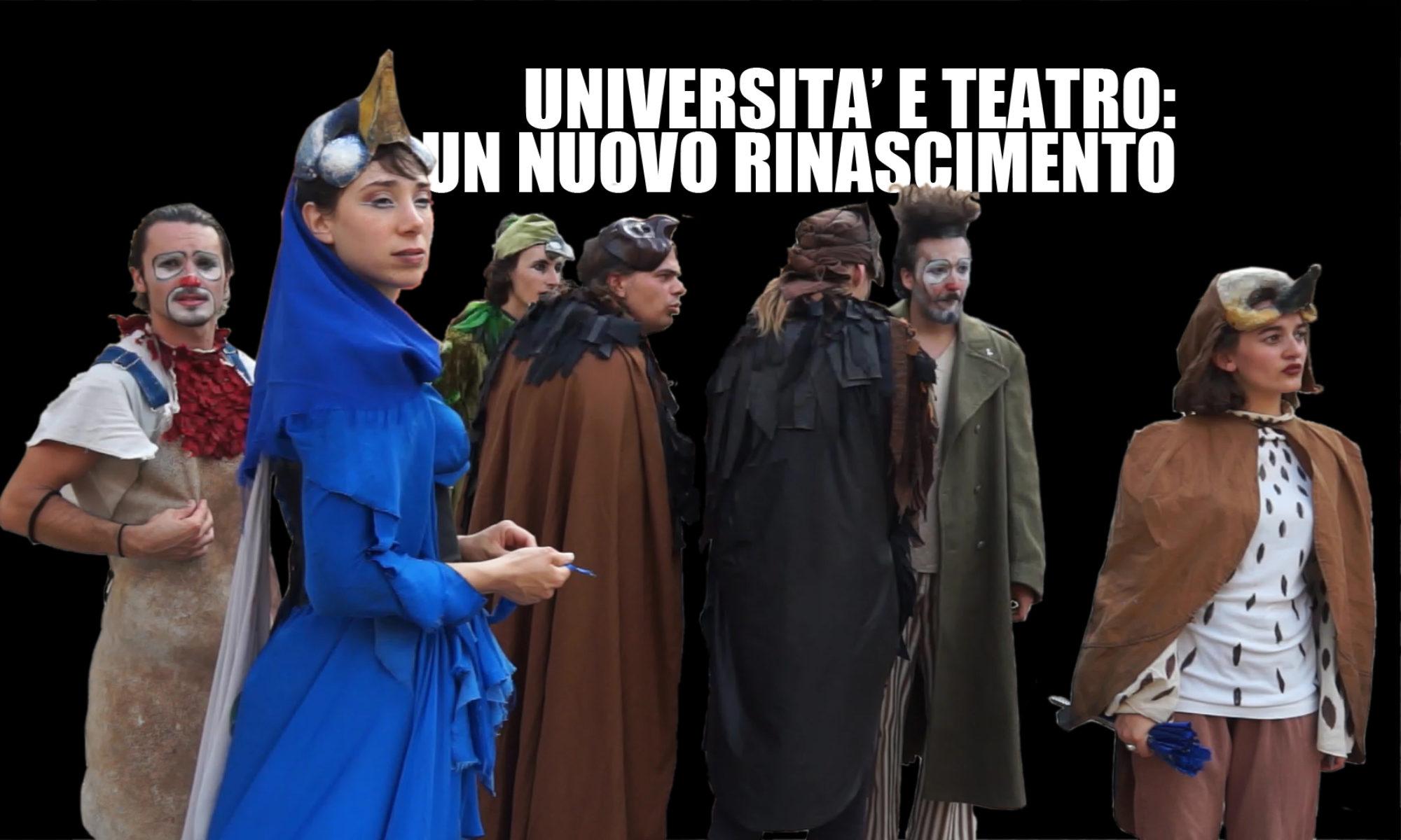 Ottantaseiesima puntata. Teatro e università, un nuovo Rinascimento