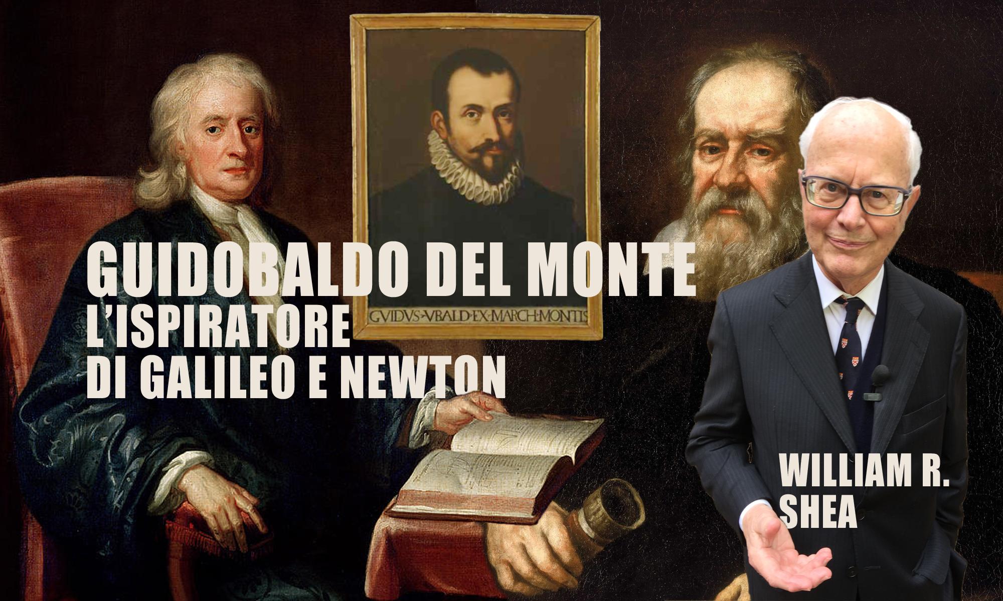 Novantanovesima puntata. Guidobaldo del Monte, il matematico che influenzò Galileo e Newton