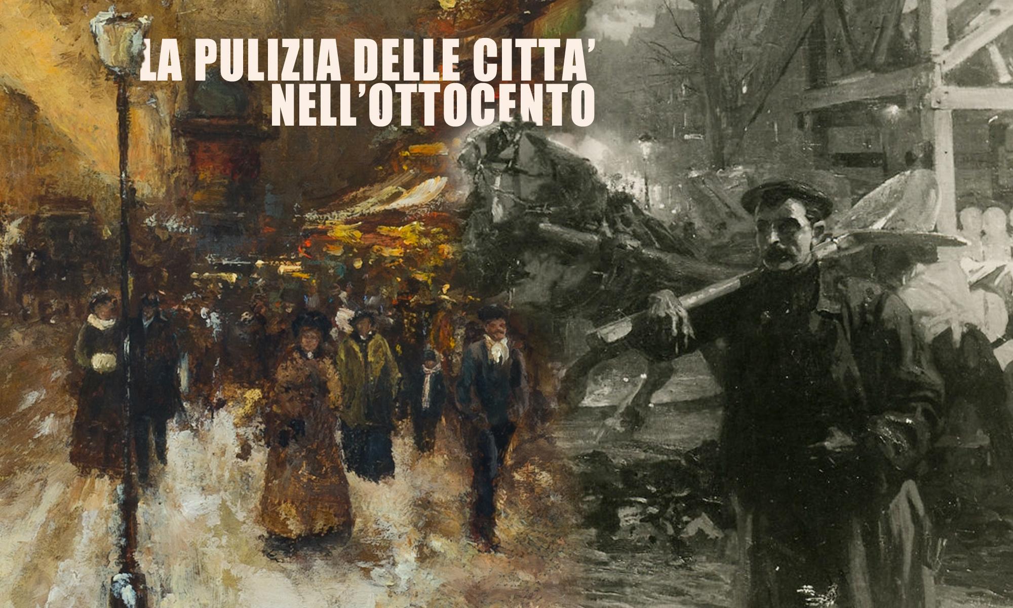 La pulizia delle città nell'Ottocento