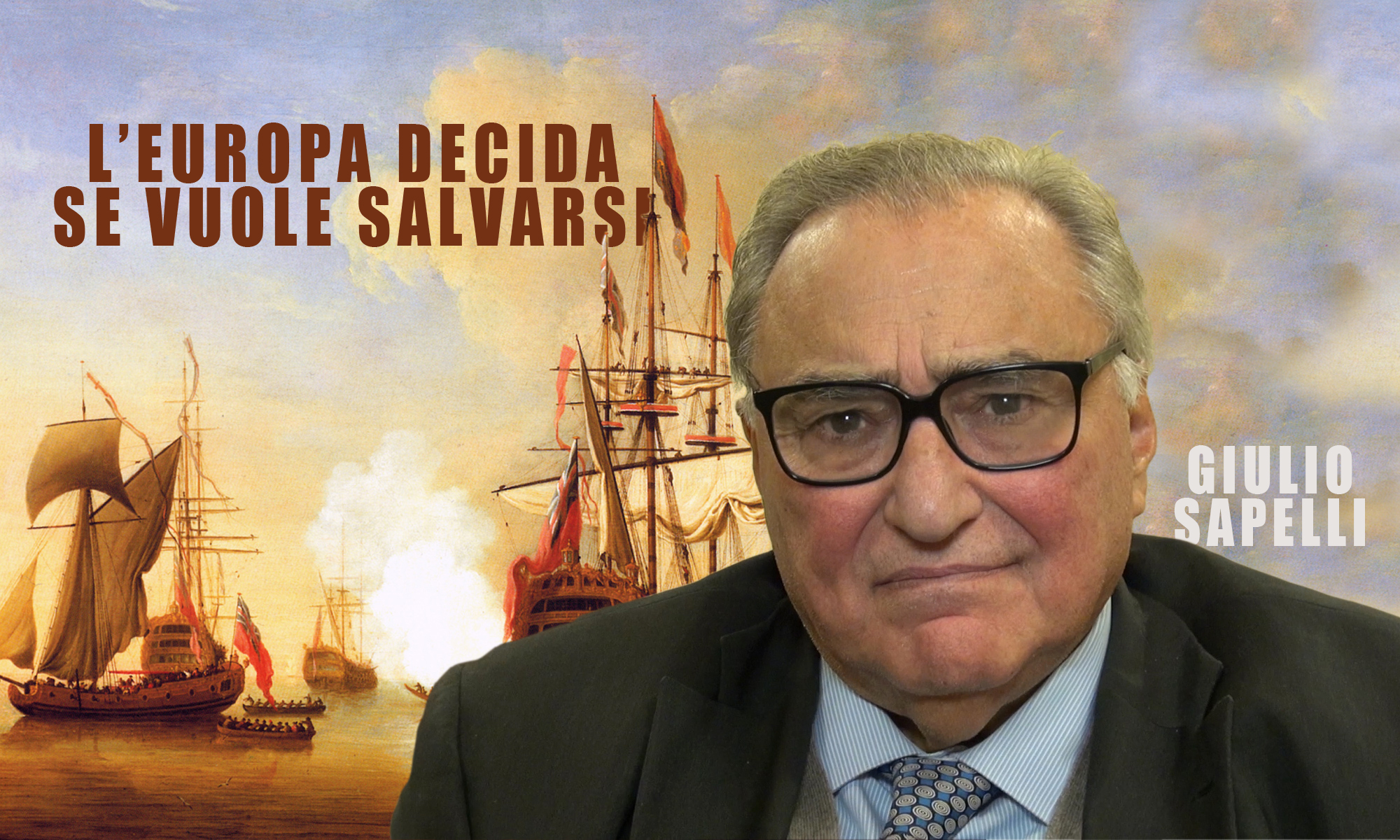 Giulio Sapelli: «L'Europa decida se vuole salvarsi»