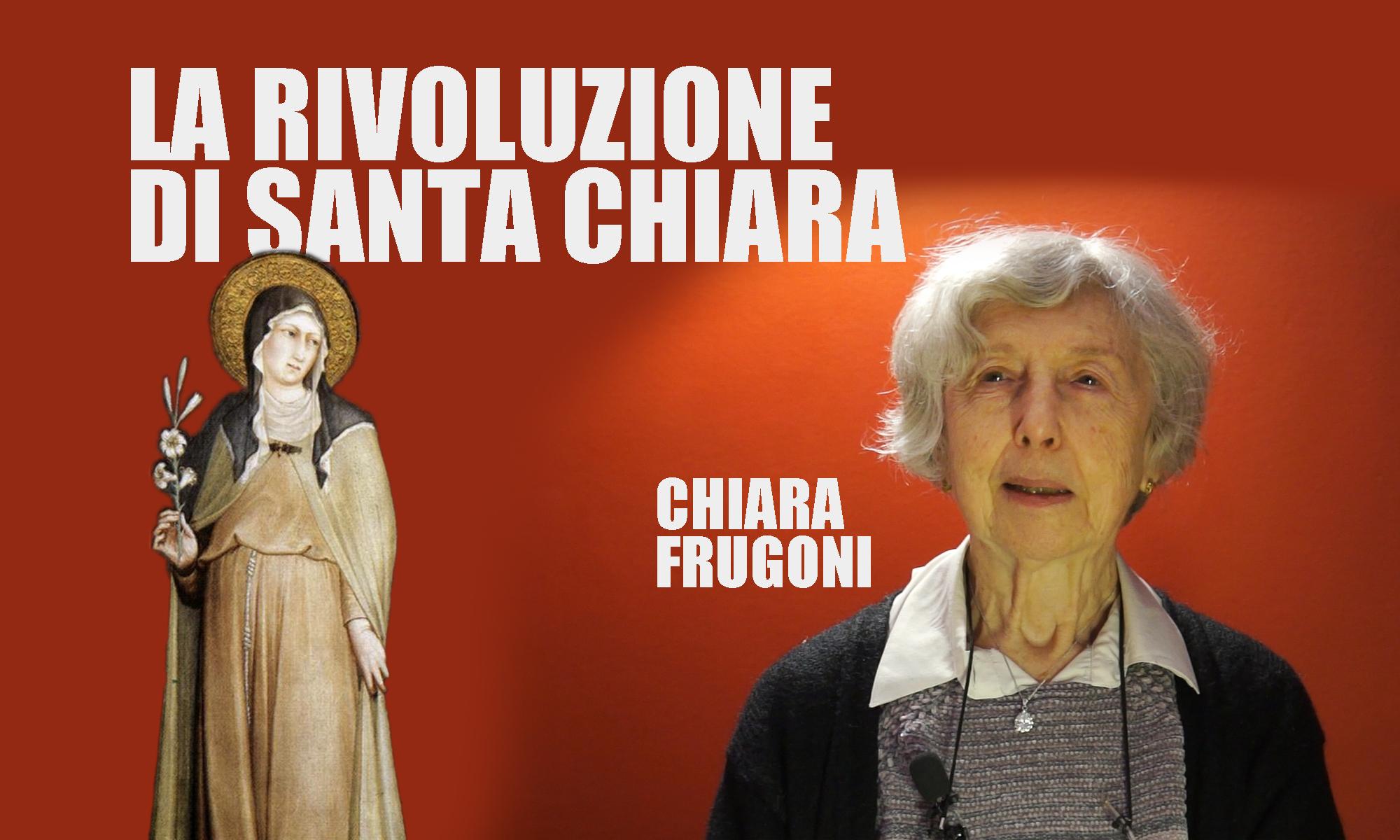 La rivoluzione di santa Chiara