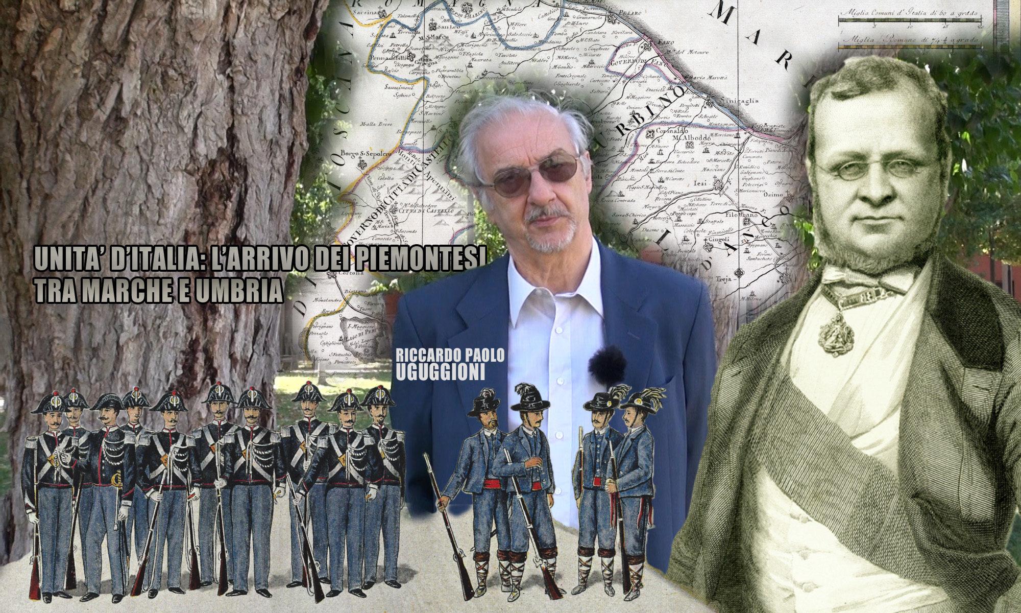 Unità d'Italia: l'arrivo dei Piemontesi tra Marche e Umbria