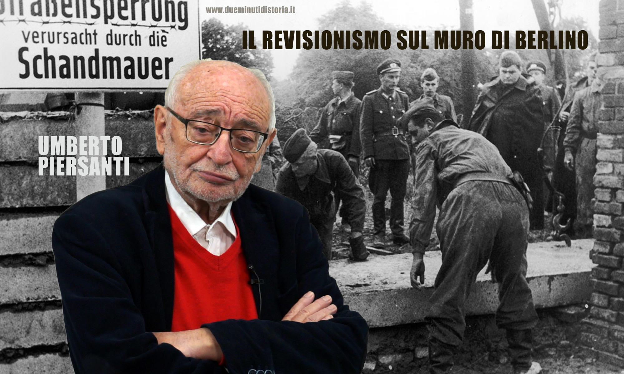Umberto Piersanti: «Il revisionismo sul muro di Berlino»