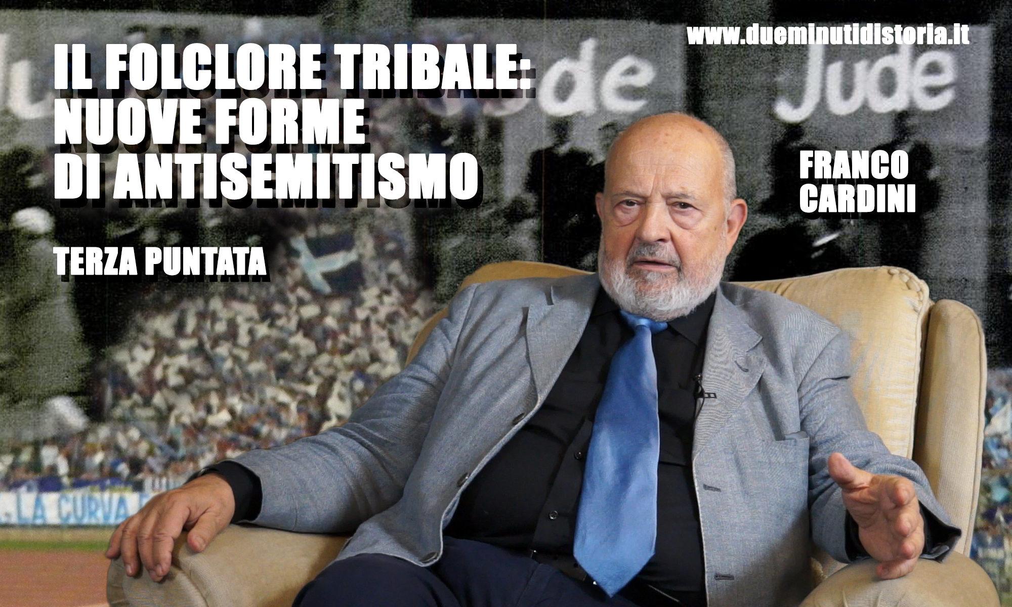 Franco Cardini: «Il folclore tribale»