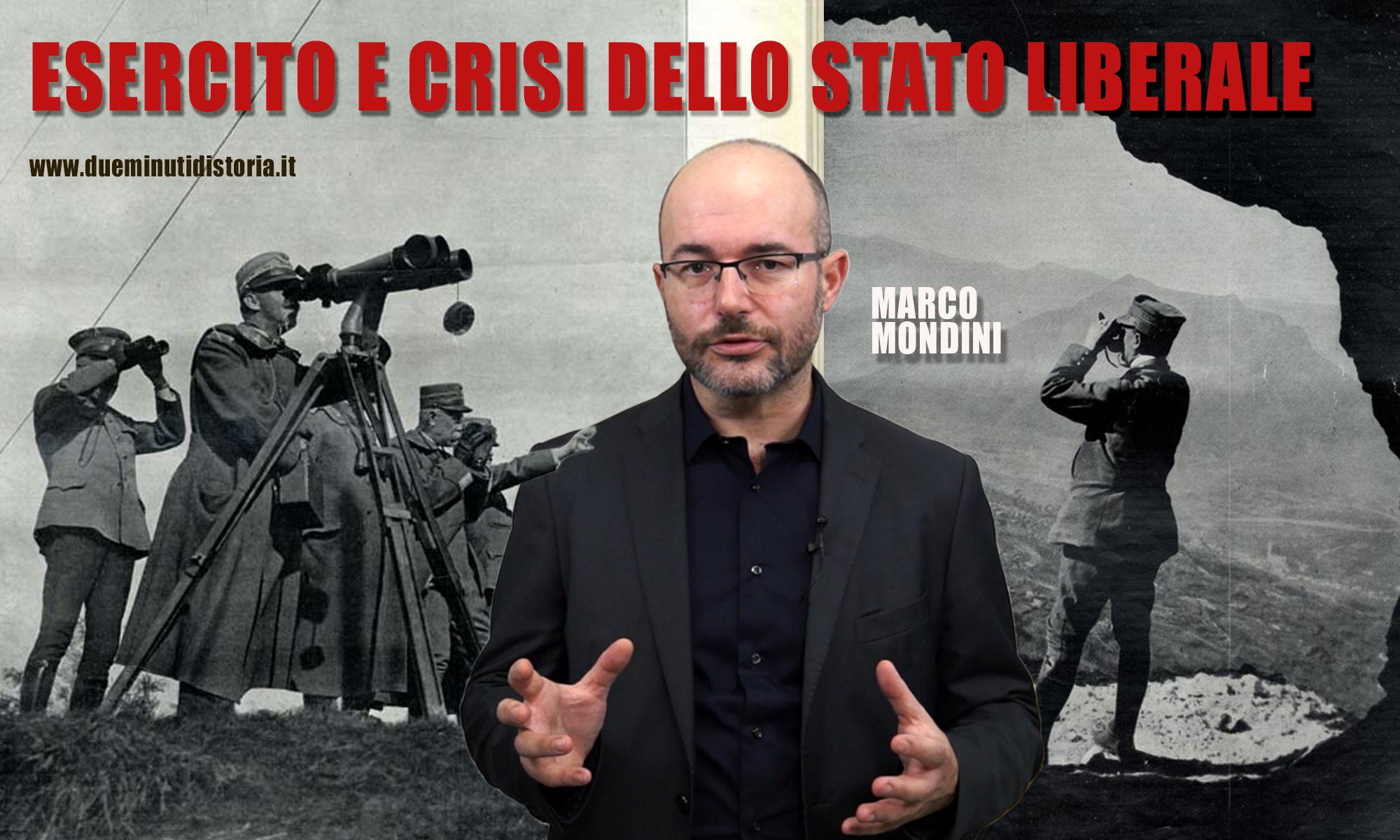 Esercito italiano e crisi dello Stato Liberale
