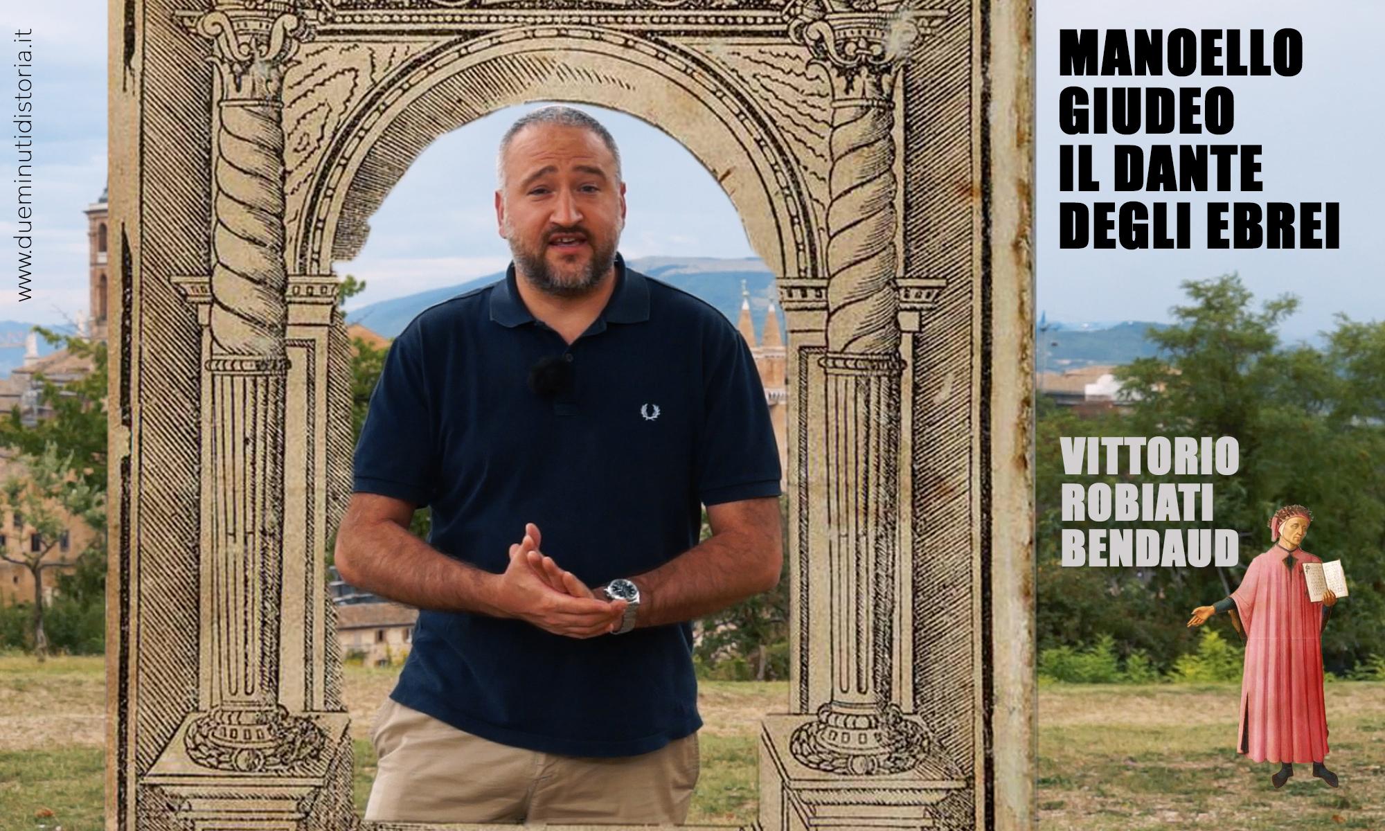 Manoello Giudeo, il Dante degli ebrei