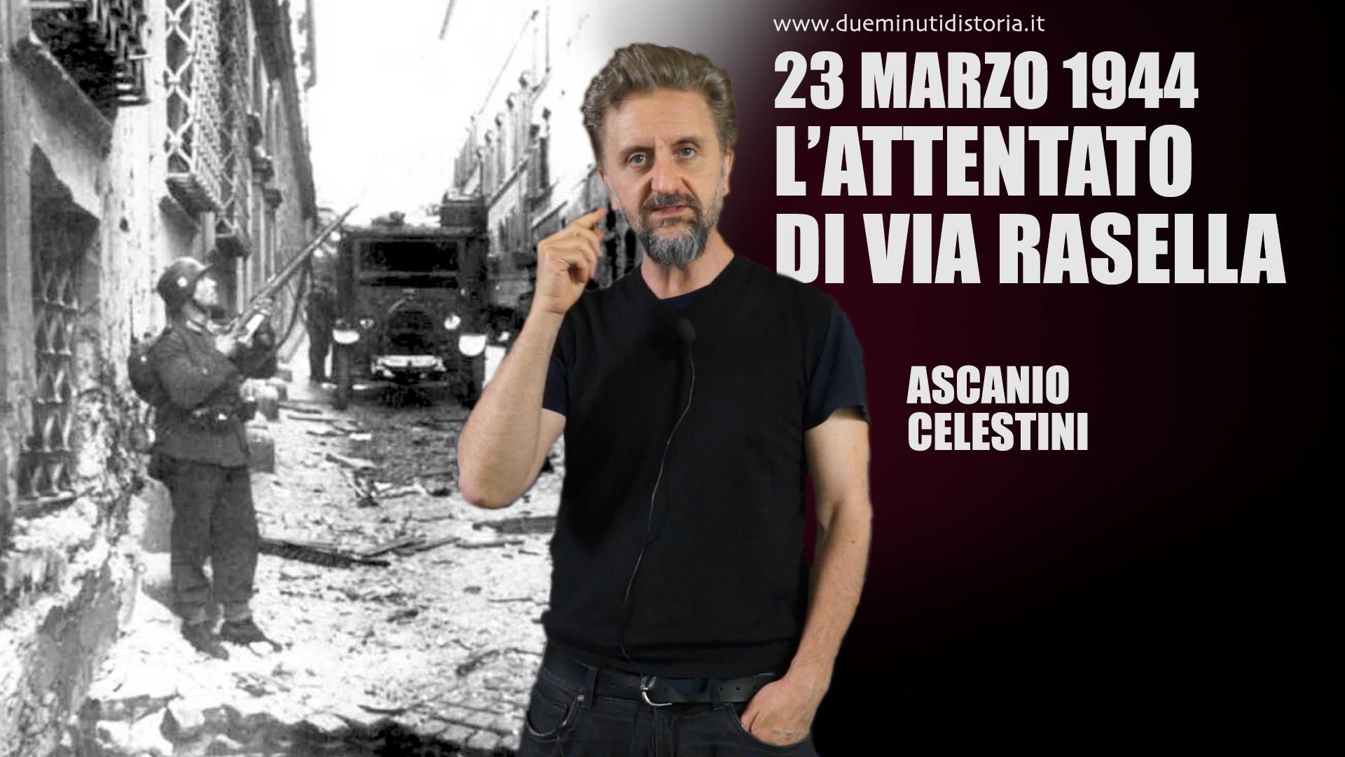 L'attentato di via Rasella