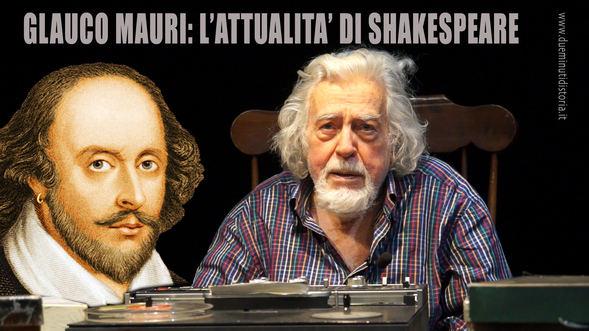 Glauco Mauri: l'attualità di William Shakespeare