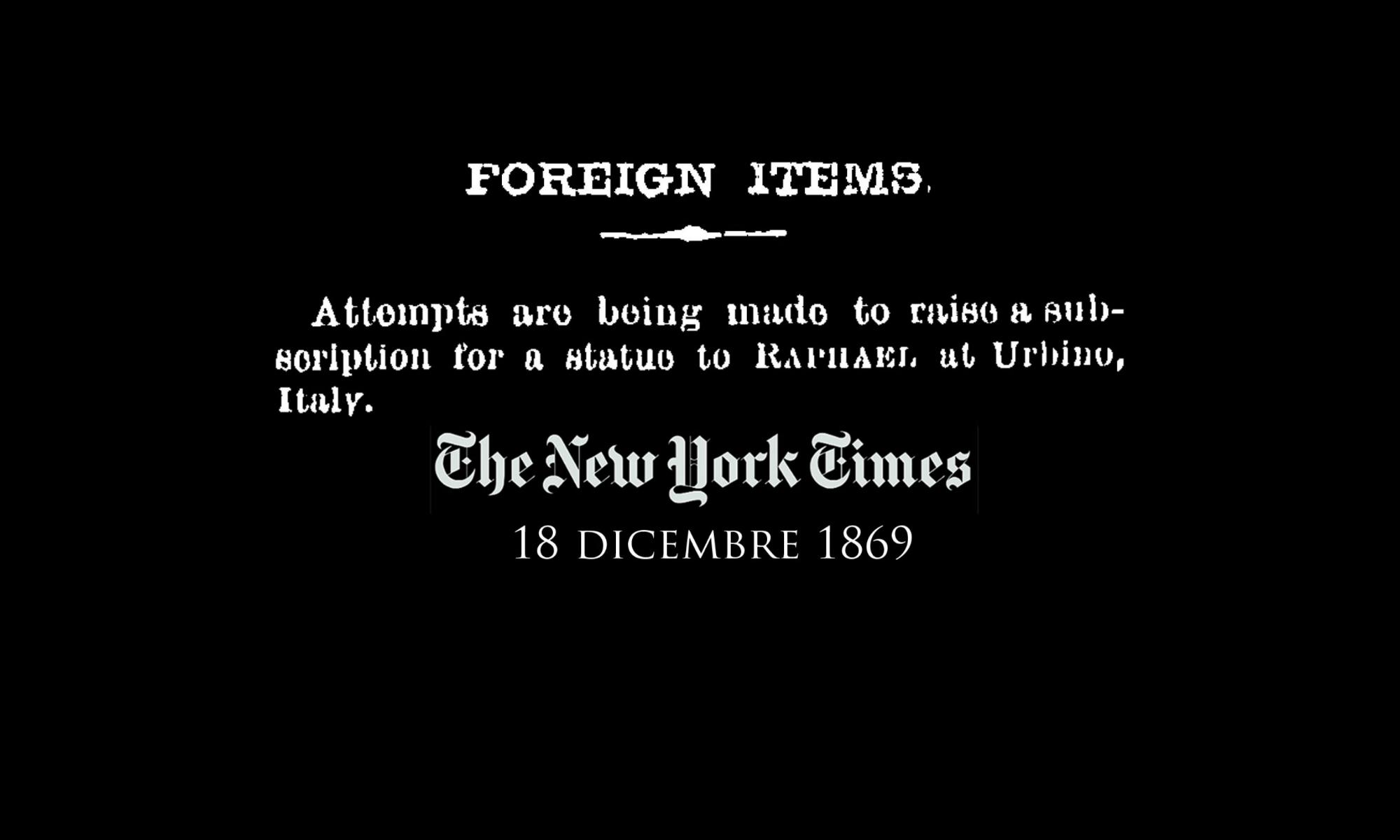 Quattordicesima puntata. Quando il New York Times annunciò la costruzione del monumento a Raffaello ad Urbino