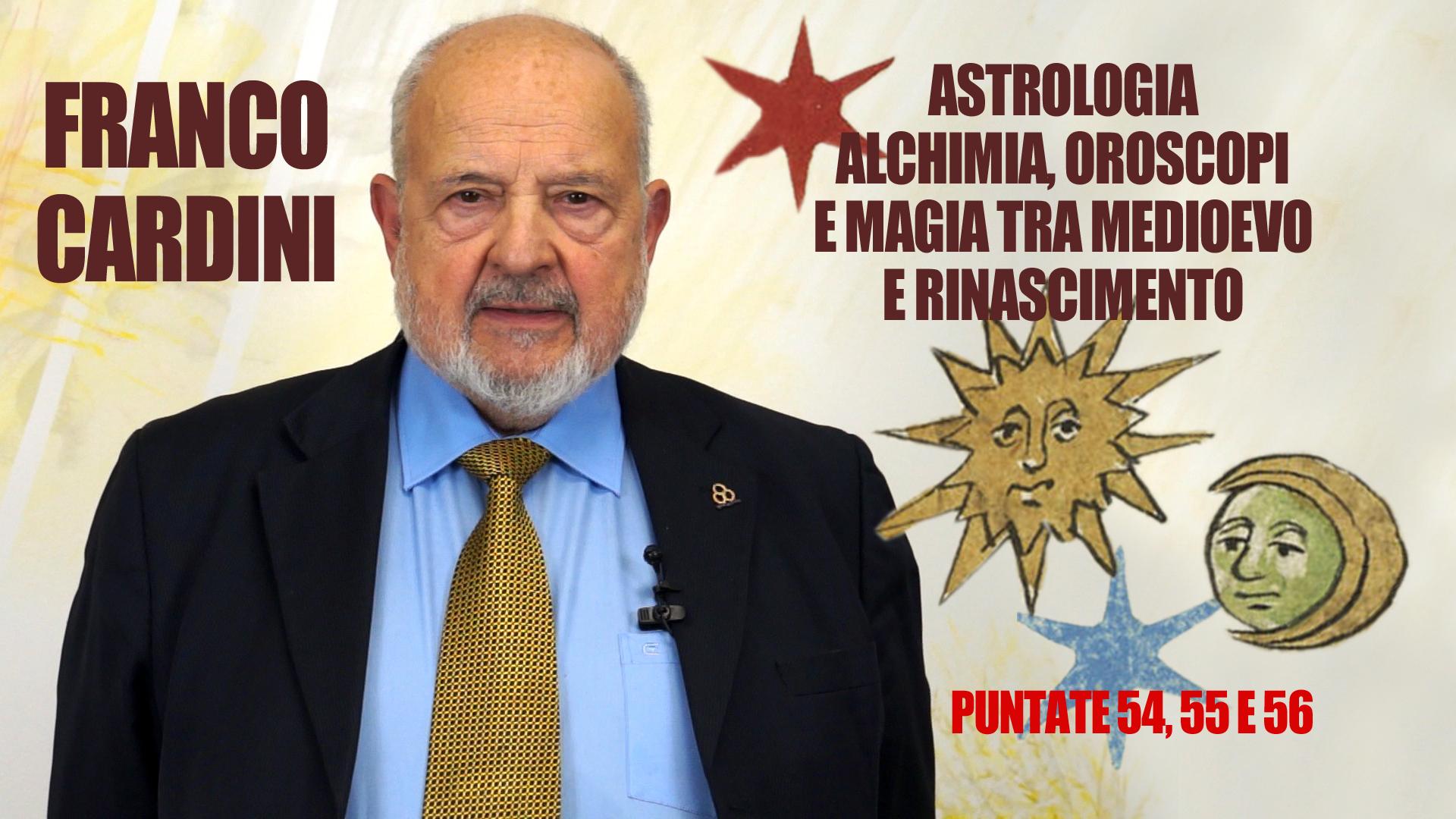 Cinquantaquattresima puntata. Franco Cardini, l'astrologia tra Medioevo e Rinascimento