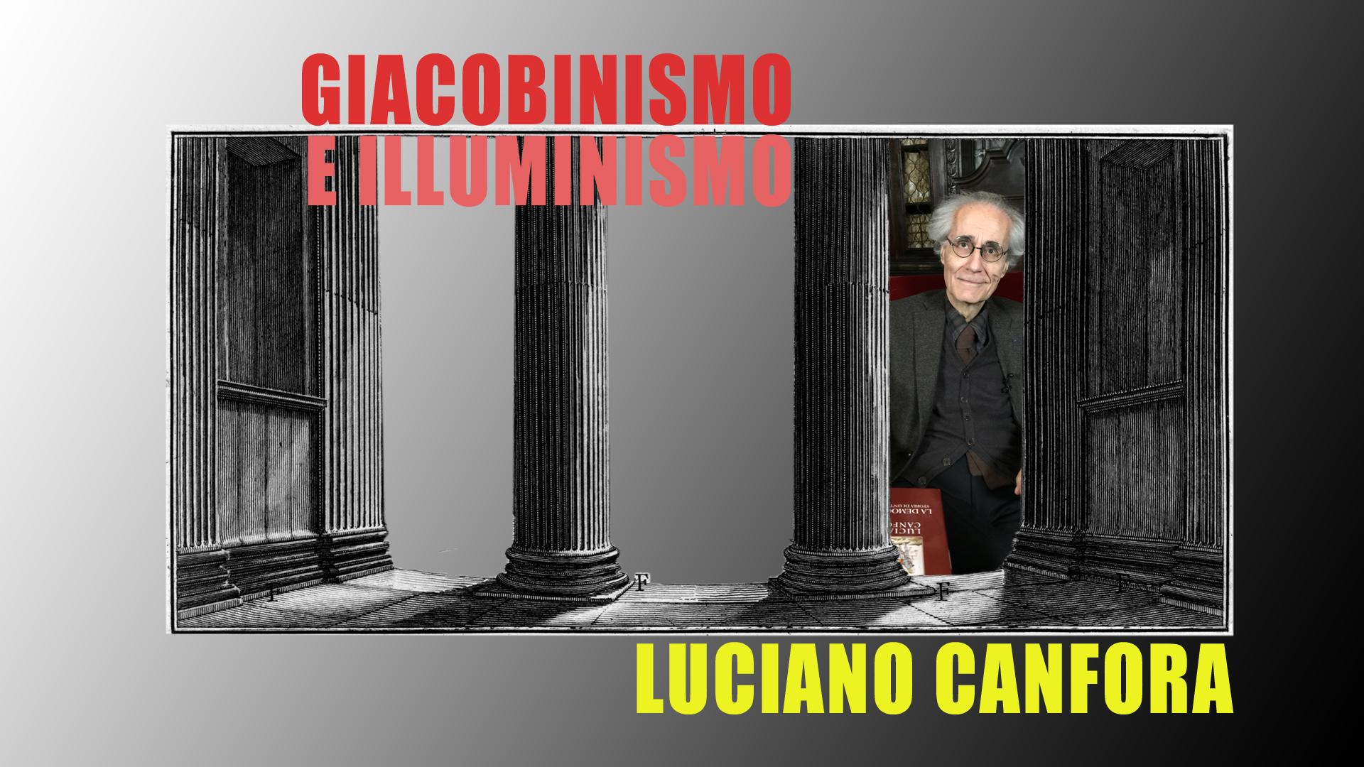 Settantasettesima puntata. Luciano Canfora, l'Illuminismo italiano
