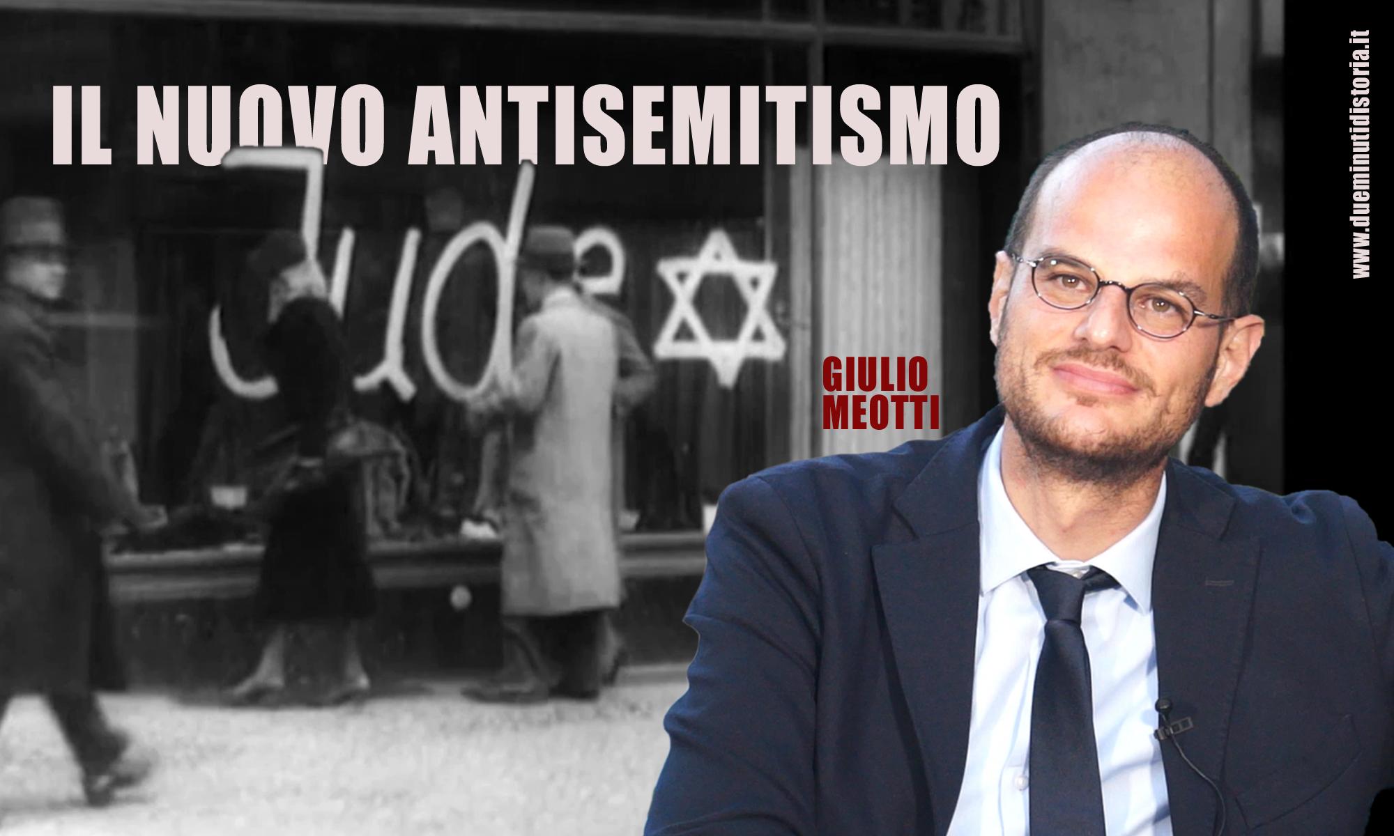 Il nuovo antisemitismo