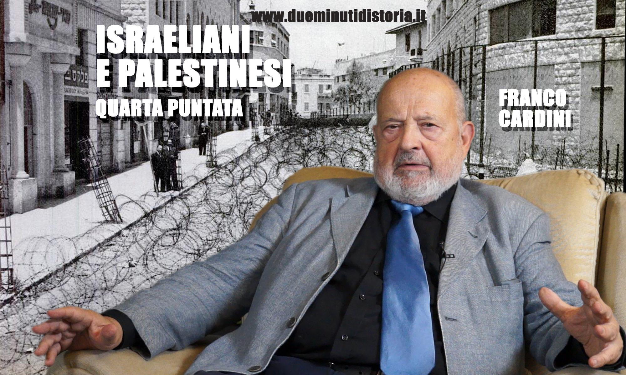 Franco Cardini: Israeliani e palestinesi