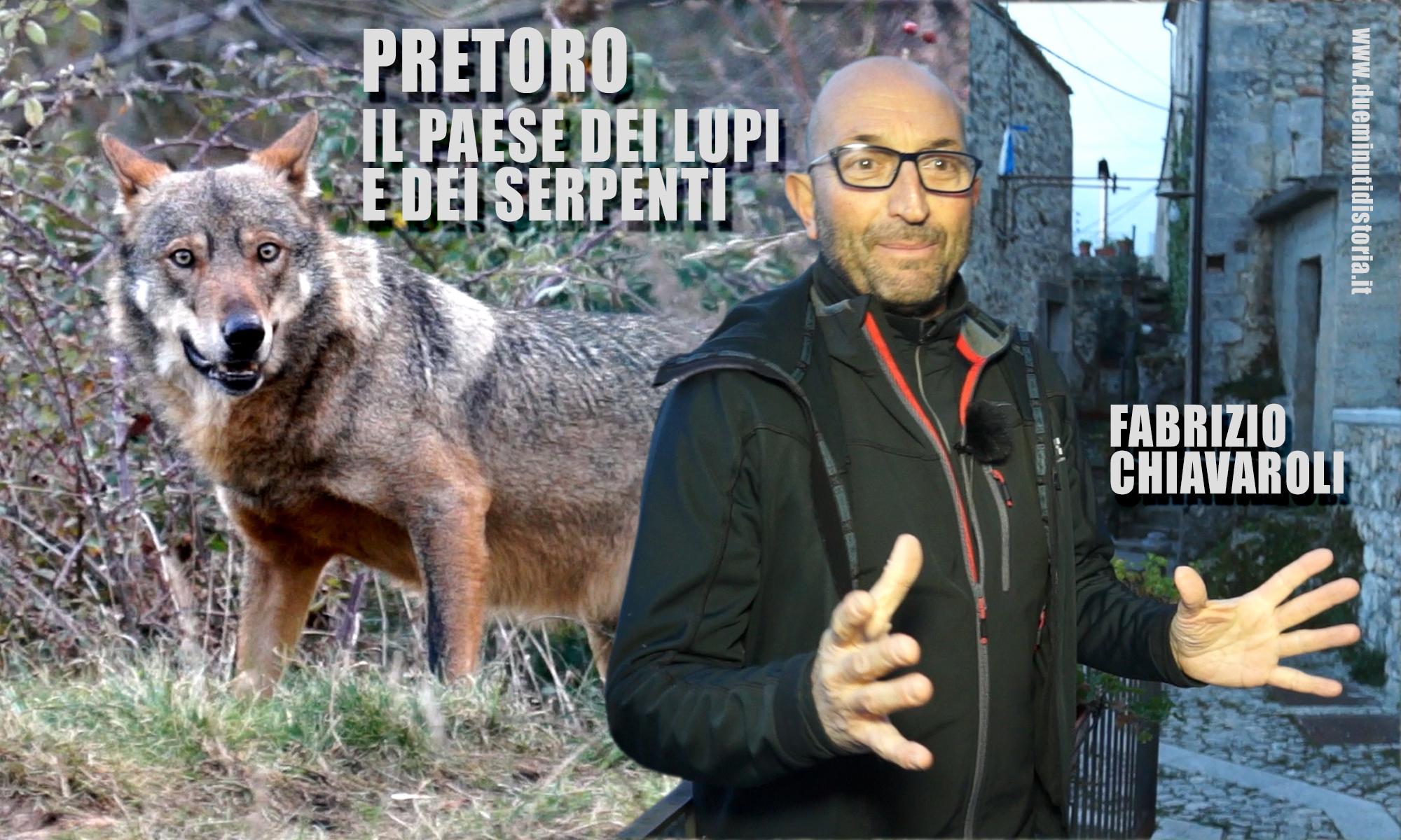 Pretoro, il paese dei lupi e dei serpenti