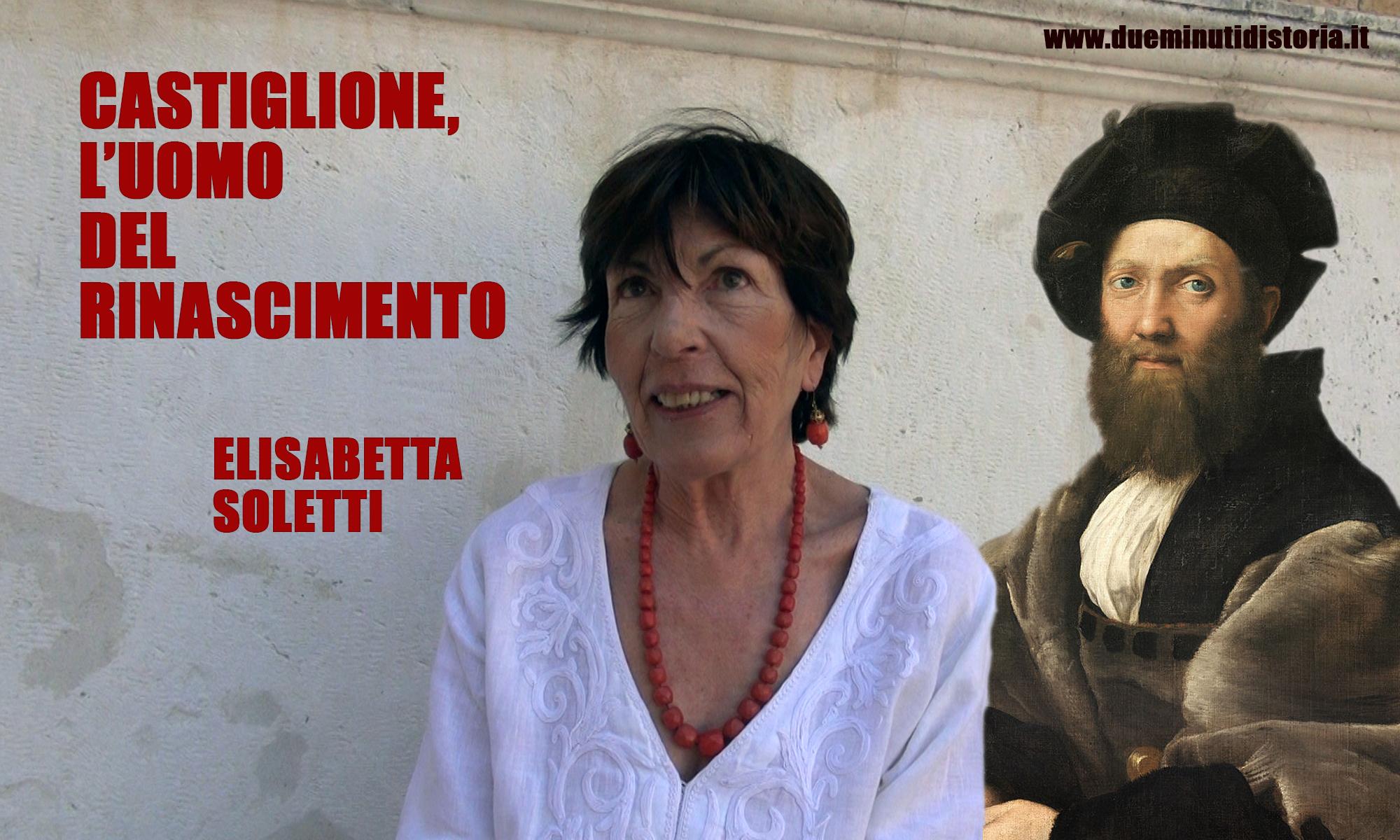 Castiglione, l'uomo del Rinascimento
