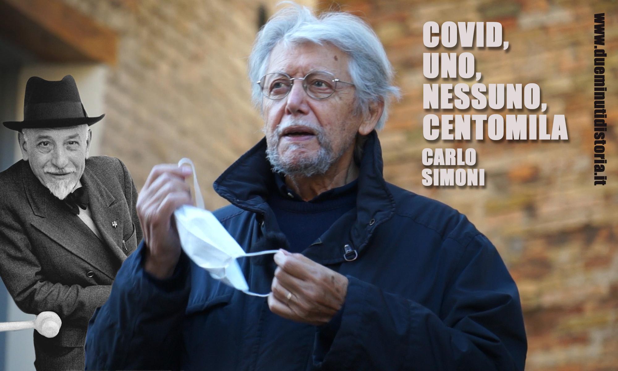 Carlo Simoni, Pirandello, Uno, Nessuno, Centomila e il Covid