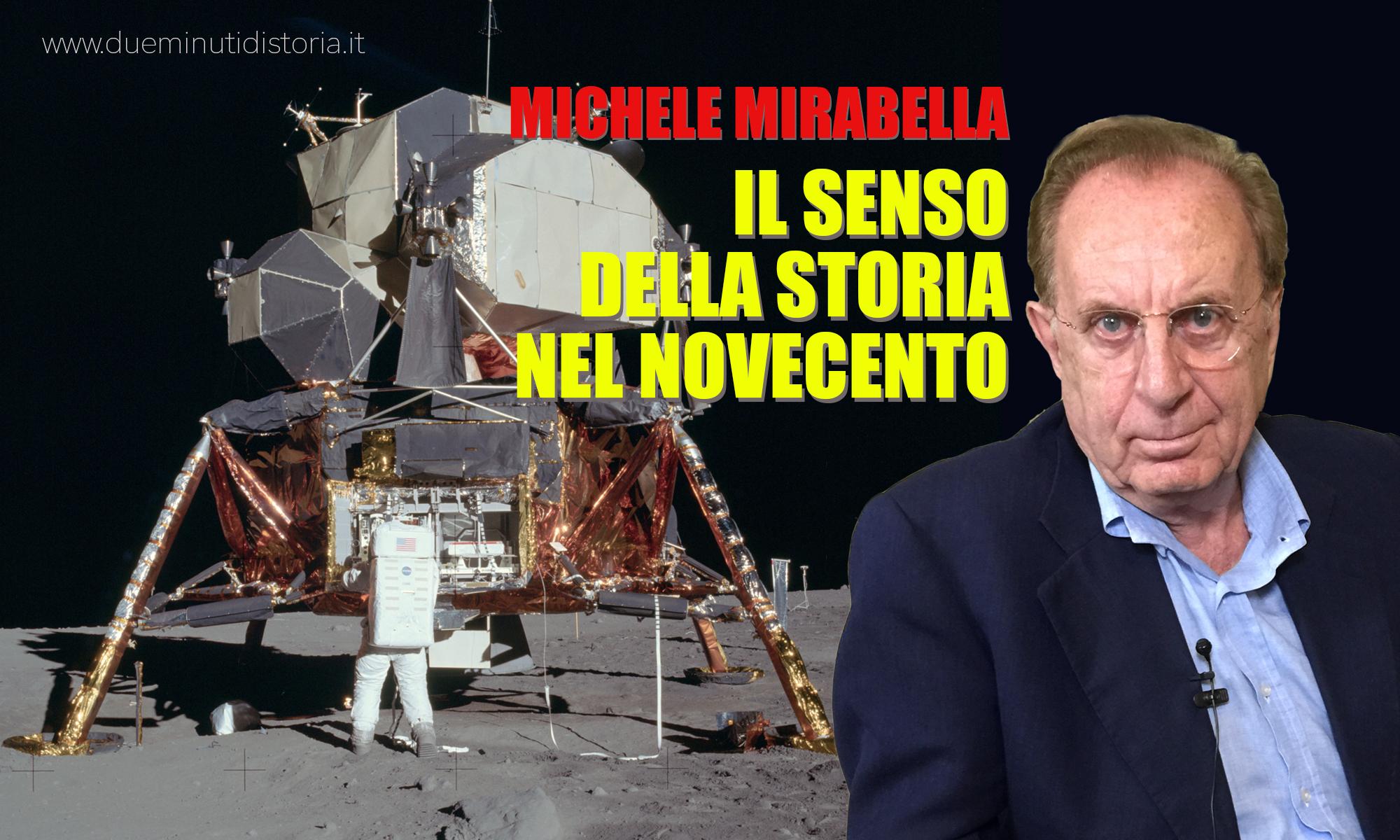 Michele Mirabella: «Il senso della storia nel '900»
